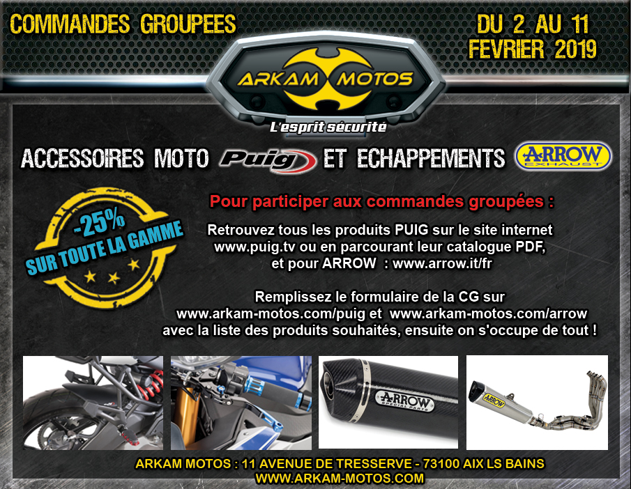 Commandes Groupées PUIG et ARROW avec Arkam Motos ! NEWSLETTER_CG_PUIG-ARROW